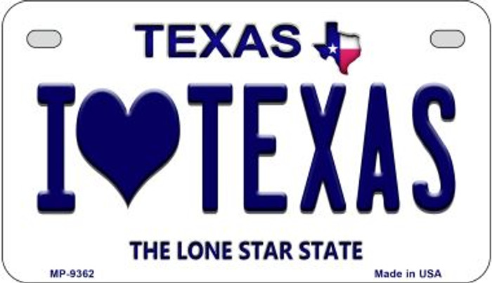 I Love Texas Novelty Metal Motorcycle Plate MP-9362