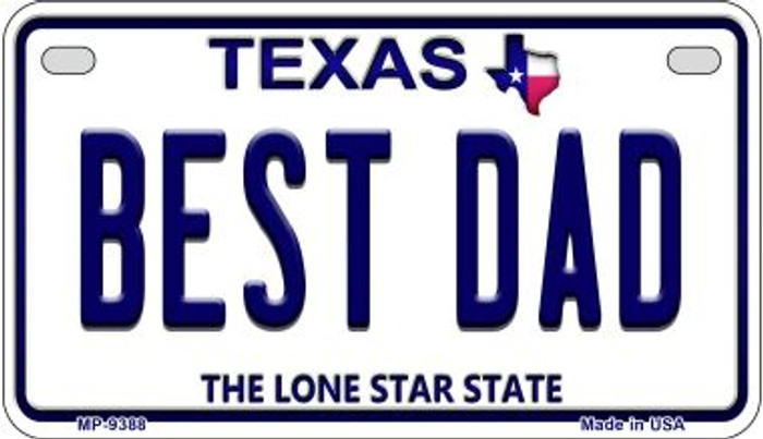 Best Dad Texas Novelty Metal Motorcycle Plate MP-9388