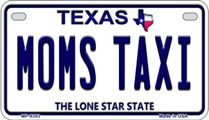 Moms Taxi Texas Novelty Metal Motorcycle Plate MP-9393