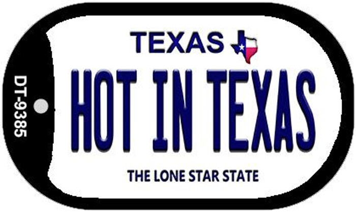 Hot In Texas Texas Novelty Metal Dog Tag Necklace DT-9385