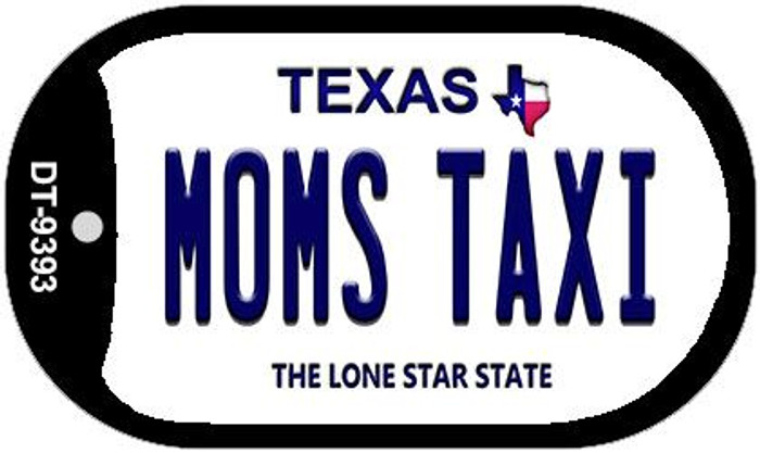Moms Taxi Texas Novelty Metal Dog Tag Necklace DT-9393