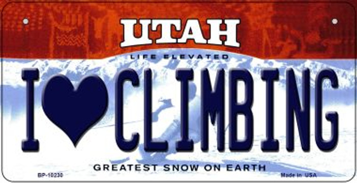I Love Climbing Utah Novelty Metal Bicycle Plate BP-10230