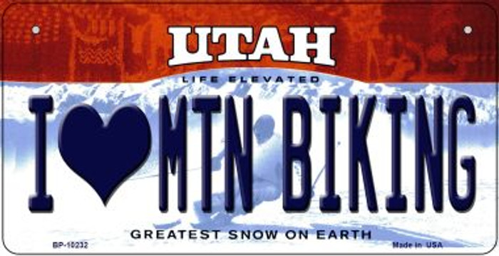 I Love Mtn Biking Utah Novelty Metal Bicycle Plate BP-10232
