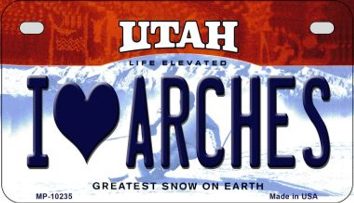 I Love Arches Utah Novelty Metal Motorcycle Plate MP-10235