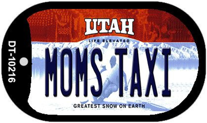 Moms Taxi Utah Novelty Metal Dog Tag Necklace DT-10216