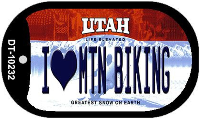 I Love Mtn Biking Utah Novelty Metal Dog Tag Necklace DT-10232