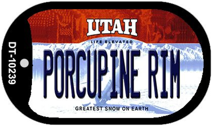 Porcupine Rim Utah Novelty Metal Dog Tag Necklace DT-10239