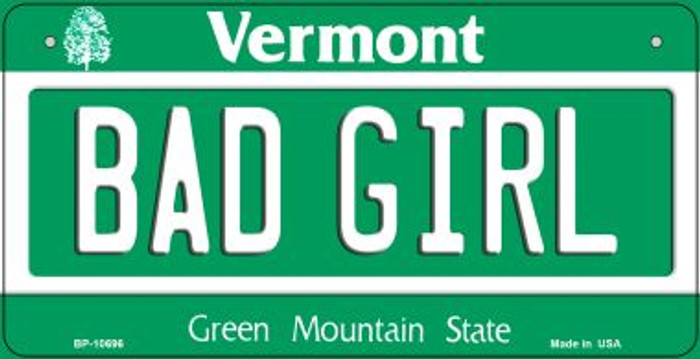 Bad Girl Vermont Novelty Metal Bicycle Plate BP-10696