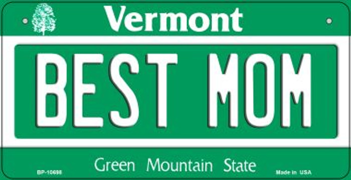 Best Mom Vermont Novelty Metal Bicycle Plate BP-10698