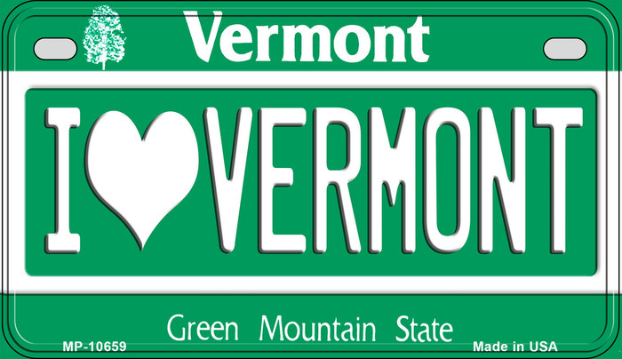 I Love Vermont Novelty Metal Motorcycle Plate MP-10659