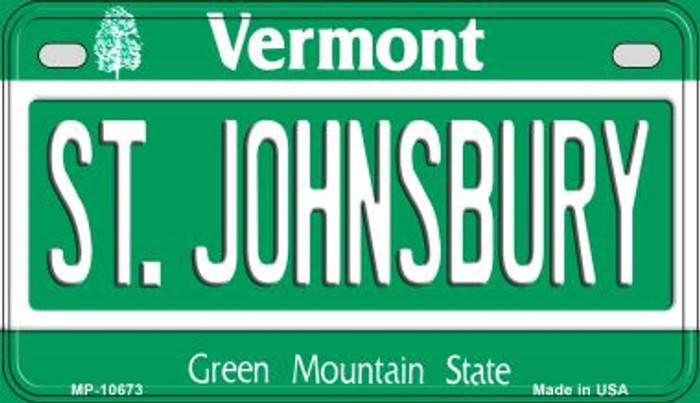 St Johnsbury Vermont Novelty Metal Motorcycle Plate MP-10673
