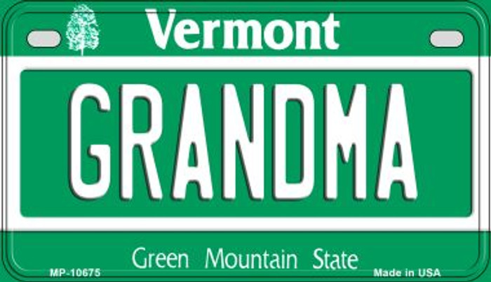 Grandma Vermont Novelty Metal Motorcycle Plate MP-10675