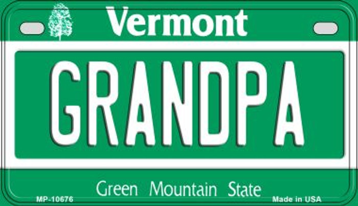 Grandpa Vermont Novelty Metal Motorcycle Plate MP-10676