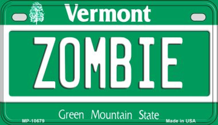 Zombie Vermont Novelty Metal Motorcycle Plate MP-10679