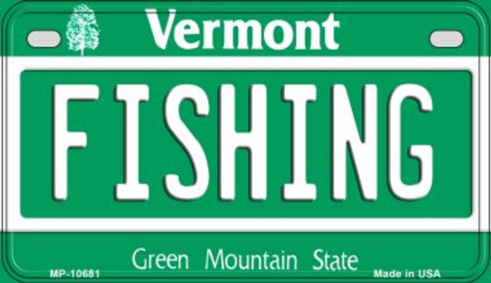 Fishing Vermont Novelty Metal Motorcycle Plate MP-10681