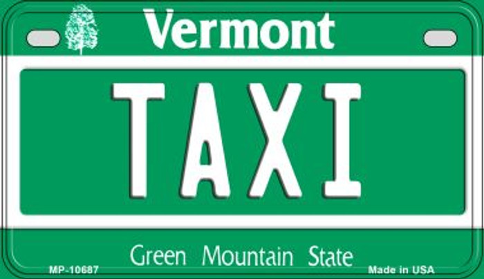 Taxi Vermont Novelty Metal Motorcycle Plate MP-10687