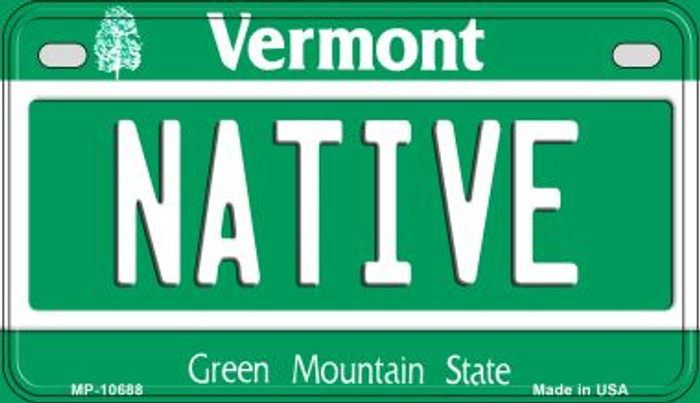 Native Vermont Novelty Metal Motorcycle Plate MP-10688