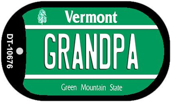 Grandpa Vermont Novelty Metal Dog Tag Necklace DT-10676