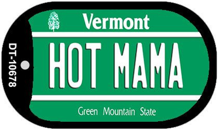 Hot Mama Vermont Novelty Metal Dog Tag Necklace DT-10678