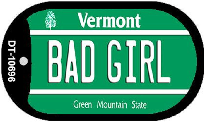 Bad Girl Vermont Novelty Metal Dog Tag Necklace DT-10696