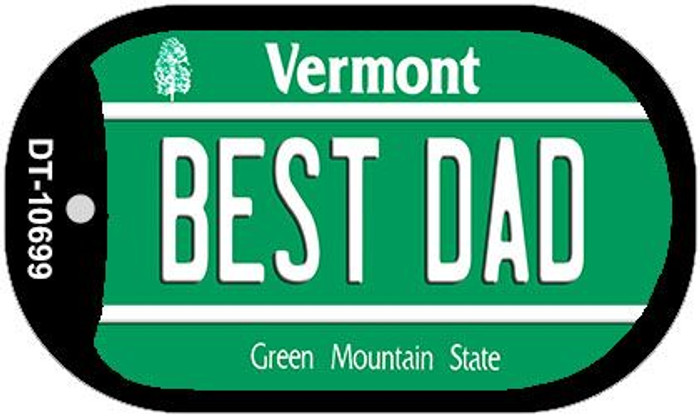 Best Dad Vermont Novelty Metal Dog Tag Necklace DT-10699