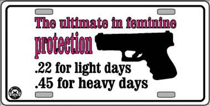 Feminine Protection Metal Novelty License Plate LP-4695