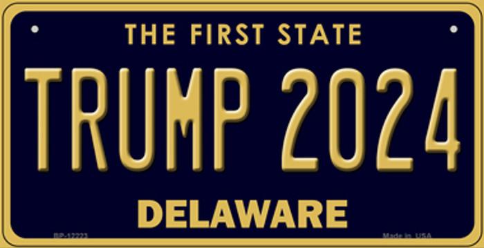 Trump 2024 Delaware Novelty Metal Bicycle Plate BP-12223