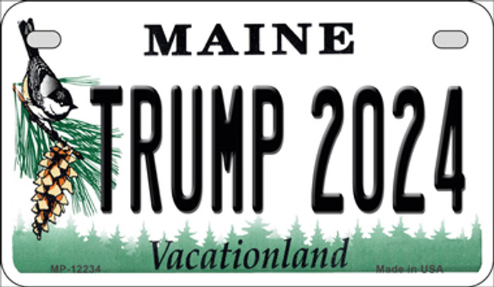 Trump 2024 Maine Novelty Metal Motorcycle Plate MP-12234