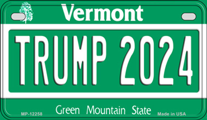 Trump 2024 Vermont Novelty Metal Motorcycle Plate MP-12258