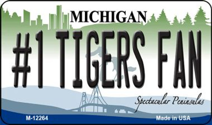 Number 1 Tigers Fan Michigan Novelty Metal Magnet M-12264