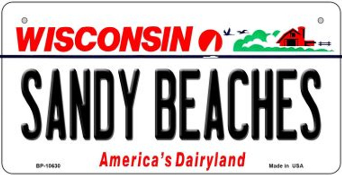 Sandy Beaches Wisconsin Novelty Metal Bicycle Plate BP-10630