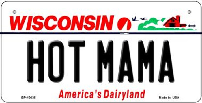 Hot Mama Wisconsin Novelty Metal Bicycle Plate BP-10638