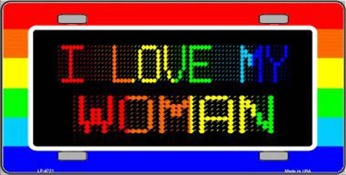 I Love My Woman Metal Novelty License Plate LP-4721