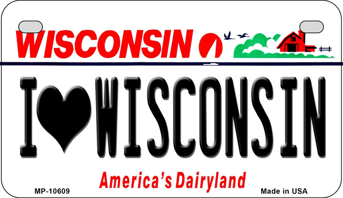I Love Wisconsin Novelty Metal Motorcycle Plate MP-10609