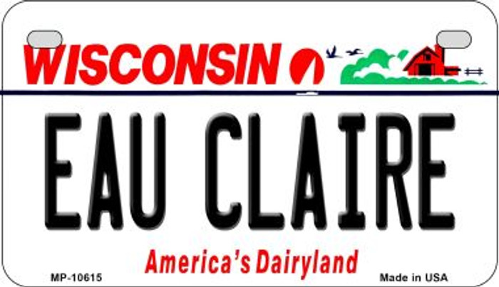 Eau Claire Wisconsin Novelty Metal Motorcycle Plate MP-10615