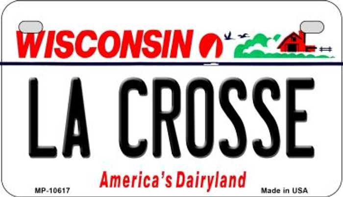 La Crosse Wisconsin Novelty Metal Motorcycle Plate MP-10617