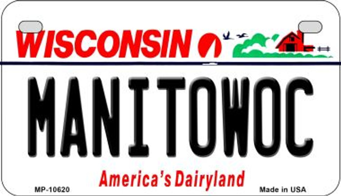 Manitowoc Wisconsin Novelty Metal Motorcycle Plate MP-10620