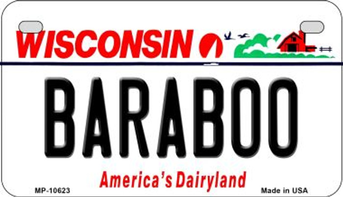 Baraboo Wisconsin Novelty Metal Motorcycle Plate MP-10623