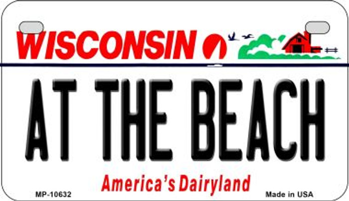 At The Beach Wisconsin Novelty Metal Motorcycle Plate MP-10632
