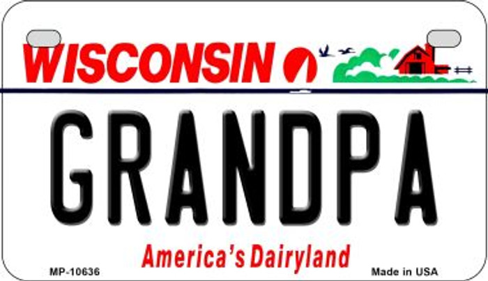 Grandpa Wisconsin Novelty Metal Motorcycle Plate MP-10636