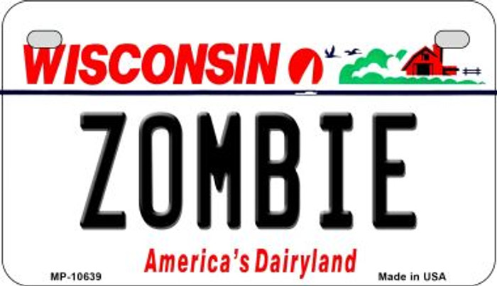 Zombie Wisconsin Novelty Metal Motorcycle Plate MP-10639