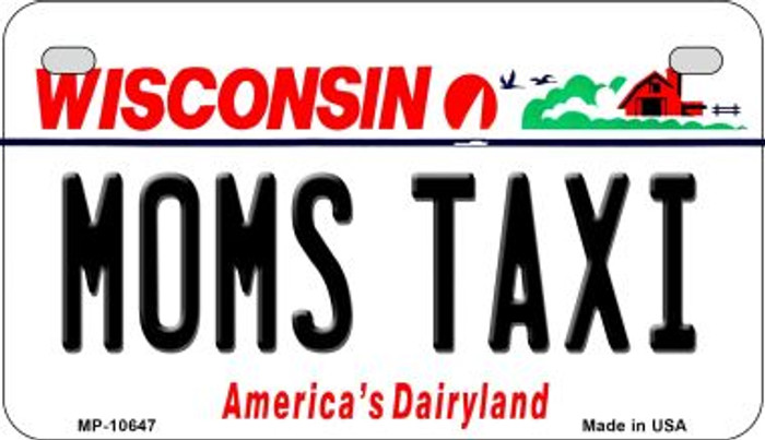 Moms Taxi Wisconsin Novelty Metal Motorcycle Plate MP-10647