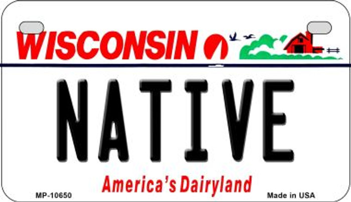 Native Wisconsin Novelty Metal Motorcycle Plate MP-10650