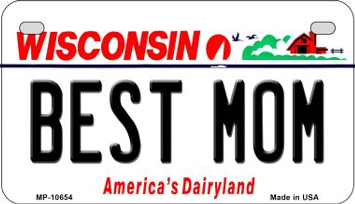 Best Mom Wisconsin Novelty Metal Motorcycle Plate MP-10654