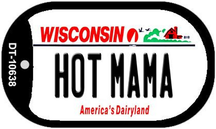 Hot Mama Wisconsin Novelty Metal Dog Tag Necklace DT-10638