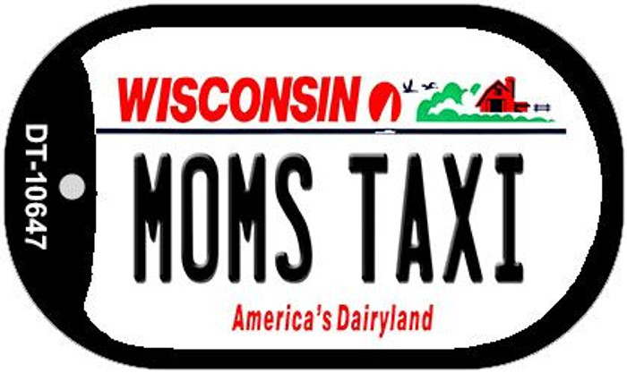 Moms Taxi Wisconsin Novelty Metal Dog Tag Necklace DT-10647