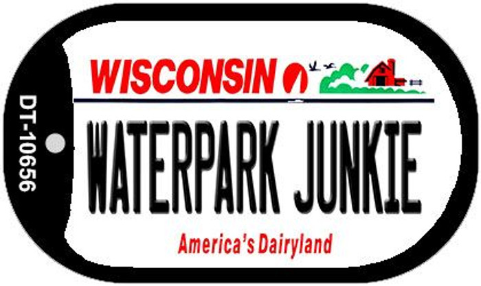 Waterpark Junkie Wisconsin Novelty Metal Dog Tag Necklace DT-10656