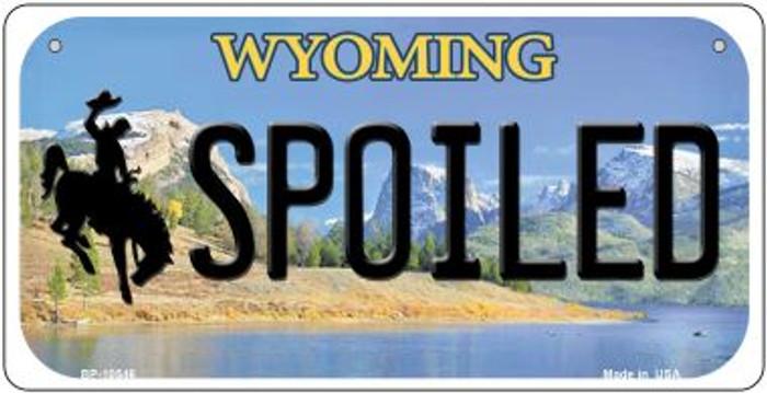 Spoiled Wyoming Novelty Metal Bicycle Plate BP-10546