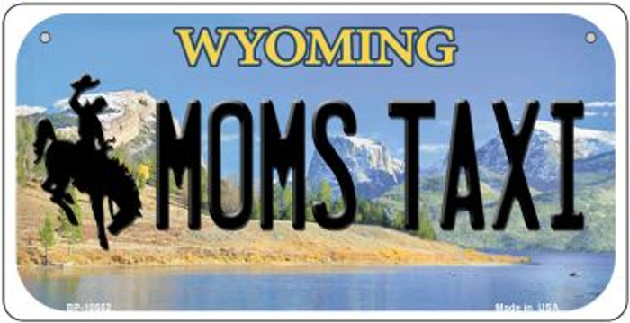 Moms Taxi Wyoming Novelty Metal Bicycle Plate BP-10552