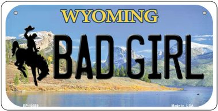 Bad Girl Wyoming Novelty Metal Bicycle Plate BP-10559
